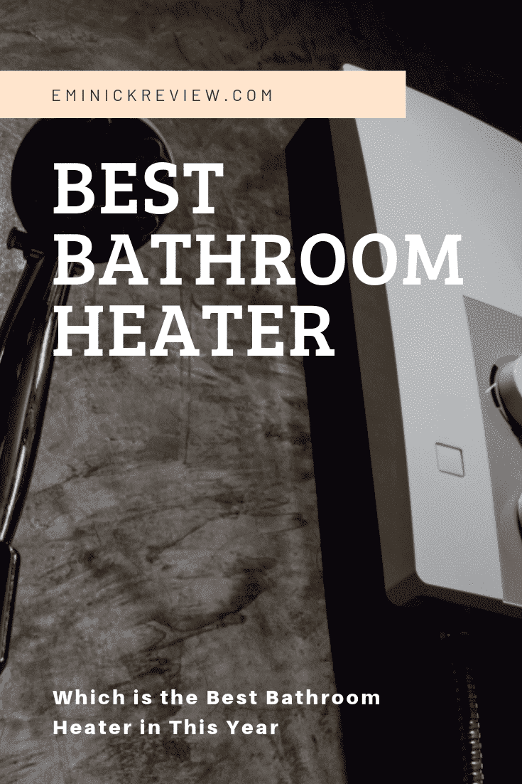 Best Bathroom Heater To Buy