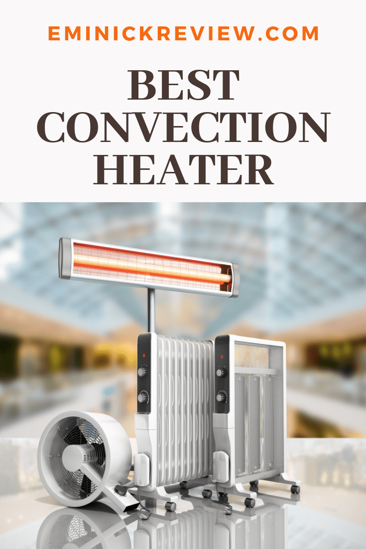 Best Panel Heaters or Convection Heater