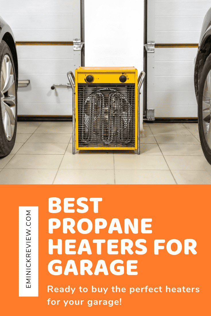 Best indoor Propane Heaters for Garage
