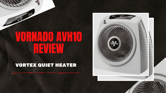 Vornado AVH10 Review